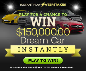 Win $150,000 Dream Car - Instantly !
