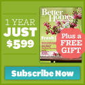 Subscription to Better Homes and Gardens - Full Year Just $5.99 + Free Gift